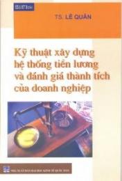 ky-thuat-xay-dung-he-thong-tien-luong-va-danh-gia-thanh-tich-cua-doanh-nghiep