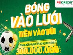 FE Credit khuyến mại lớn trong mùa World Cup
