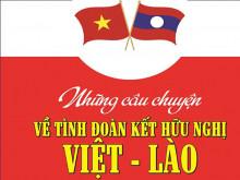 Ra mắt bộ sách về quan hệ hữu nghị Việt Nam – Lào