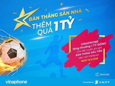 """VinaPhone """"tăng nhiệt"""" cho trận Chung kết lượt về AFF Cup 2018"""