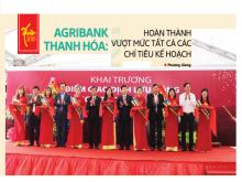 Agribank Thanh Hóa hoàn thành vượt mức tất cả các chỉ tiêu kế hoạch