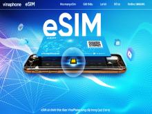 VinaPhone phát hành gần 5.000 eSIM tới khách hàng