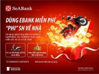 Nhận SH khi cùng SeABank trải nghiệm ngân hàng điện tử.