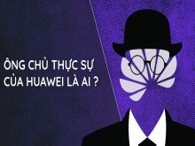 Ông chủ thực sự của Huawei là ai?