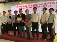 Việt Úc Group bàn giao và vận hành 2 Tòa nhà Ruby của Dự án Aloha Beach Village