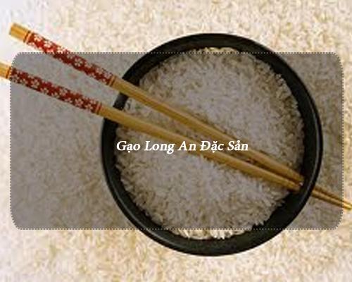 Gạo ngon Long An rộng đường qua thị trường Trung Quốc