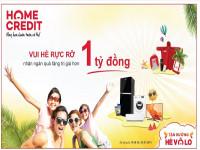 Home Credit khởi động hè với hàng nghìn giải thưởng cho khách hàng