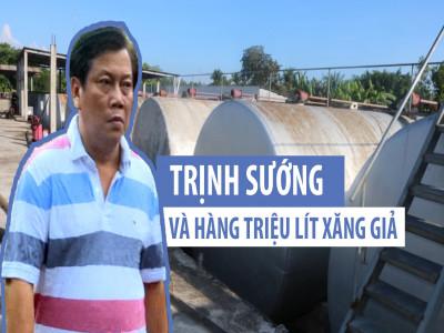 Đường dây xăng giả của đại gia Trịnh Sướng bị phát hiện thế nào?