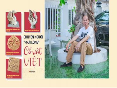 """Chuyện người """"phải lòng"""" cổ vật Việt"""