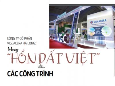 """Công ty cổ phần Viglacera Hạ Long:  mang """"hồn đất Việt"""" đến các công trình"""