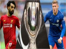 """Liverpool - Chelsea: """"Đêm Istanbul huyền diệu"""" gọi tên ai?"""