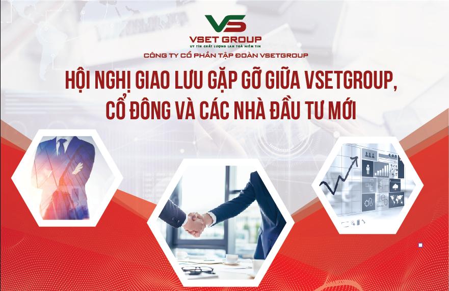 Tập đoàn VsetGruop thông báo Hội nghị cổ đông