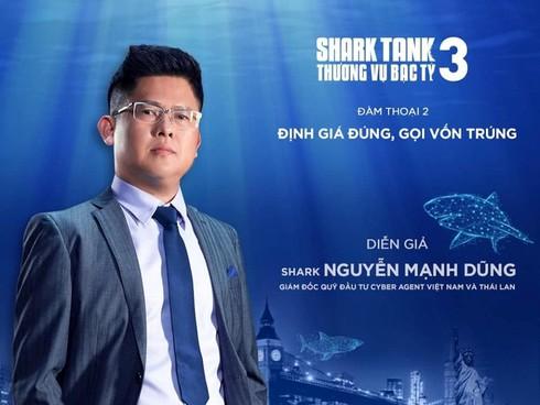 Shark Tank mùa 3: Shark Dũng là ai?
