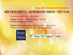 Hội thảo hợp tác kinh doanh Tokyo - Việt Nam: Hướng tới đầu tư tại Tokyo - nền kinh tế khổng lồ dẫn