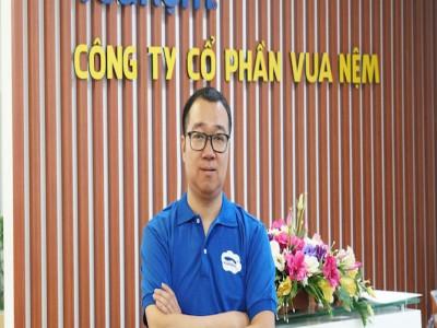 CEO Vua Nệm và mục tiêu trở thành kênh bán đệm trực tuyến số một Việt Nam