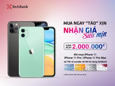 Mua Iphone với giá siêu ưu đãi trên Tiki và Lazada bằng thẻ tín dụng của Ngân hàng TMCP Đông Nam Á