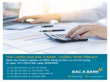 Nhiều ưu đãi cho doanh nghiệp chi trả lương qua BAC A BANK