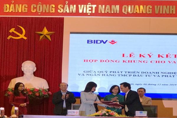 Quỹ Phát triển doanh nghiệp nhỏ và vừa (SMEDF) kí hợp đồng khung cho vay gián tiếp với Ngân hàng BID