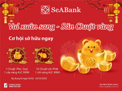 """""""Vui xuân sang, săn chuột vàng"""" cùng ngân hàng điện tử - Ngân hàng TMCP Đông Nam Á (SeABank)"""