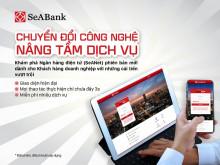 """Doanh nghiệp có thêm """"trợ lực"""" từ phía ngân hàng SeABank"""