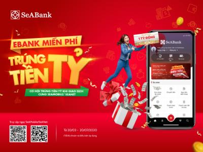 Giao dịch an toàn mùa dịch cùng cơ hội trúng tiền tỷ từ ngân hàng TMCP Đông Nam Á (SeABank)