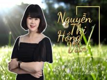 Nguyễn Thị Hồng Vân: Nghĩ tích cực và sống yêu thương