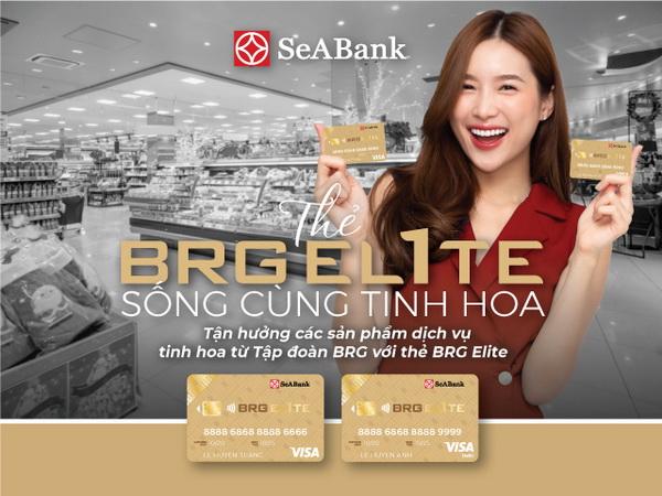 Ngân hàng TMCP Đông Nam Á (SeABank) và Tập đoàn BRG ra mắt thẻ BRG Elite với đặc quyền ưu đãi lên tớ