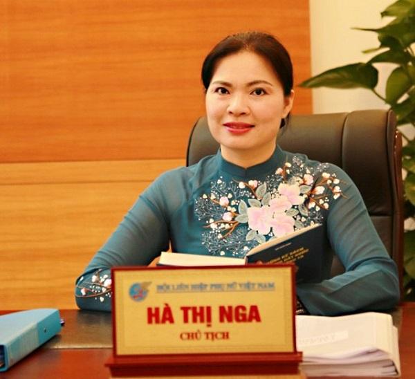 Chủ tịch Hội LHPN Việt Nam Hà Thị Nga