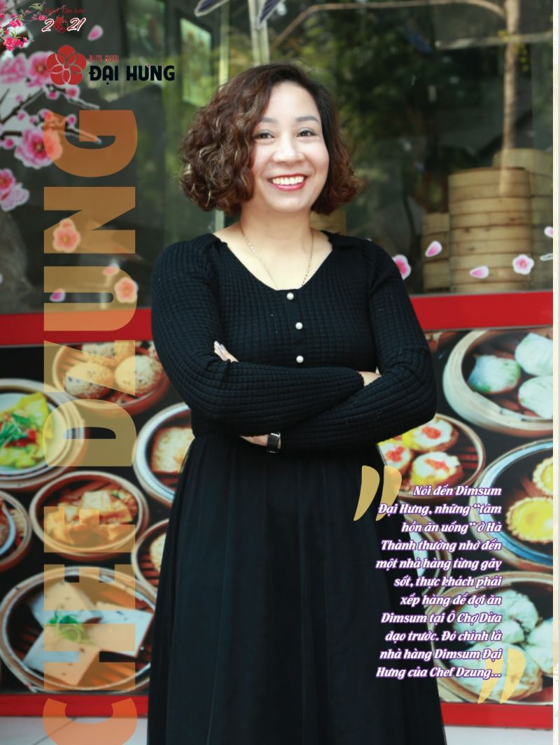 Bếp trưởng Trịnh Thị Thanh Dung (Chef Dzung) - một nghệ sĩ Dimsum