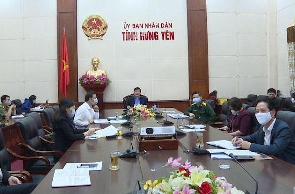 UBND tỉnh, Ban Chỉ đạo phòng, chống dịch Covid-19 tỉnh Hưng Yên họp trực tuyến chỉ đạo thiết lập vùng cách ly phòng chống dịch Covid-19