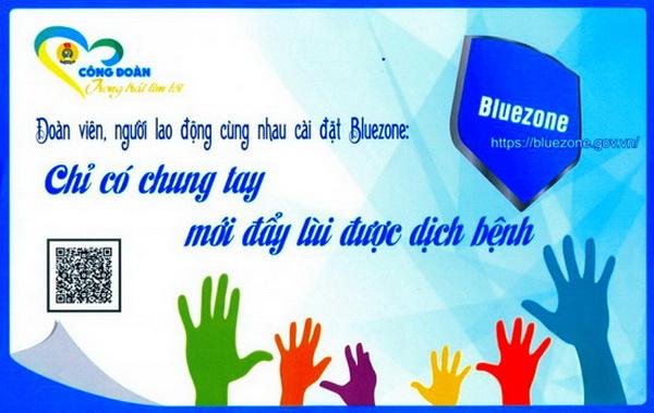 Liên đoàn Lao động tỉnh Hải Dương đặt mục tiêu phấn đấu 100% công nhân lao động trong các doanh nghiệp có tổ chức Công đoàn cài đặt và sử dụng ứng dụng Bluezone.