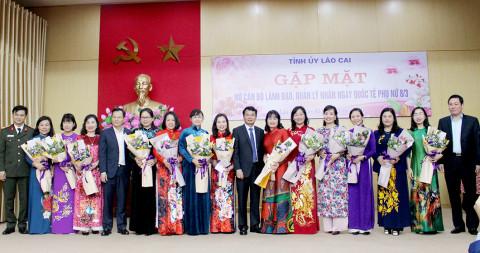Tỉnh ủy Lào Cai tổ chức gặp mặt nữ lãnh đạo, quản lý nhân ngày Quốc tế Phụ nữ 8/3