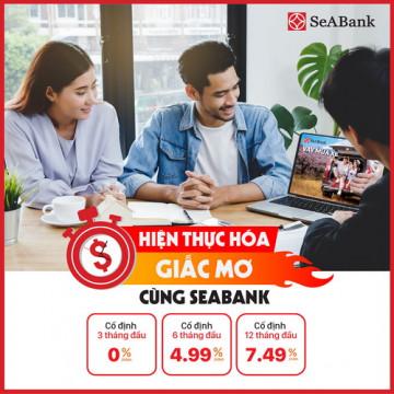 Ngân hàng TMCP Đông Nam Á (SeABank) tung lãi suất cho vay ưu đãi chỉ từ 0%/năm