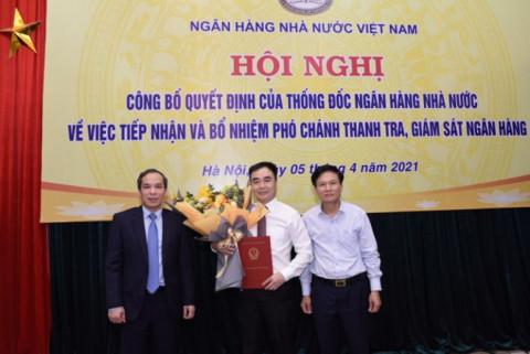 Ngân hàng nhà nước Việt Nam có Phó chánh Thanh tra - Giám sát Ngân hàng mới