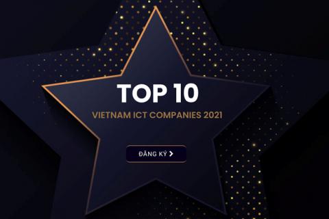 Bình chọn Top 10 doanh nghiệp ICT Việt Nam 2021