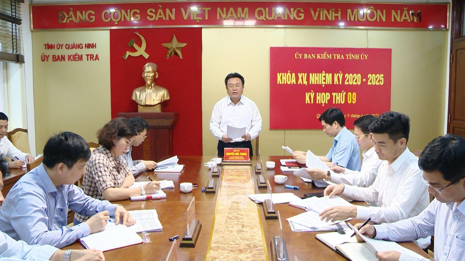 Ủy ban Kiểm tra Tỉnh ủy đã tổ chức kỳ họp thứ 9 để xem xét, kết luận kiểm tra khi có dấu hiệu vi phạm đối với Đảng ủy và người đứng đầu cấp ủy, chính quyền xã Đông Xá, huyện Vân Đồn.