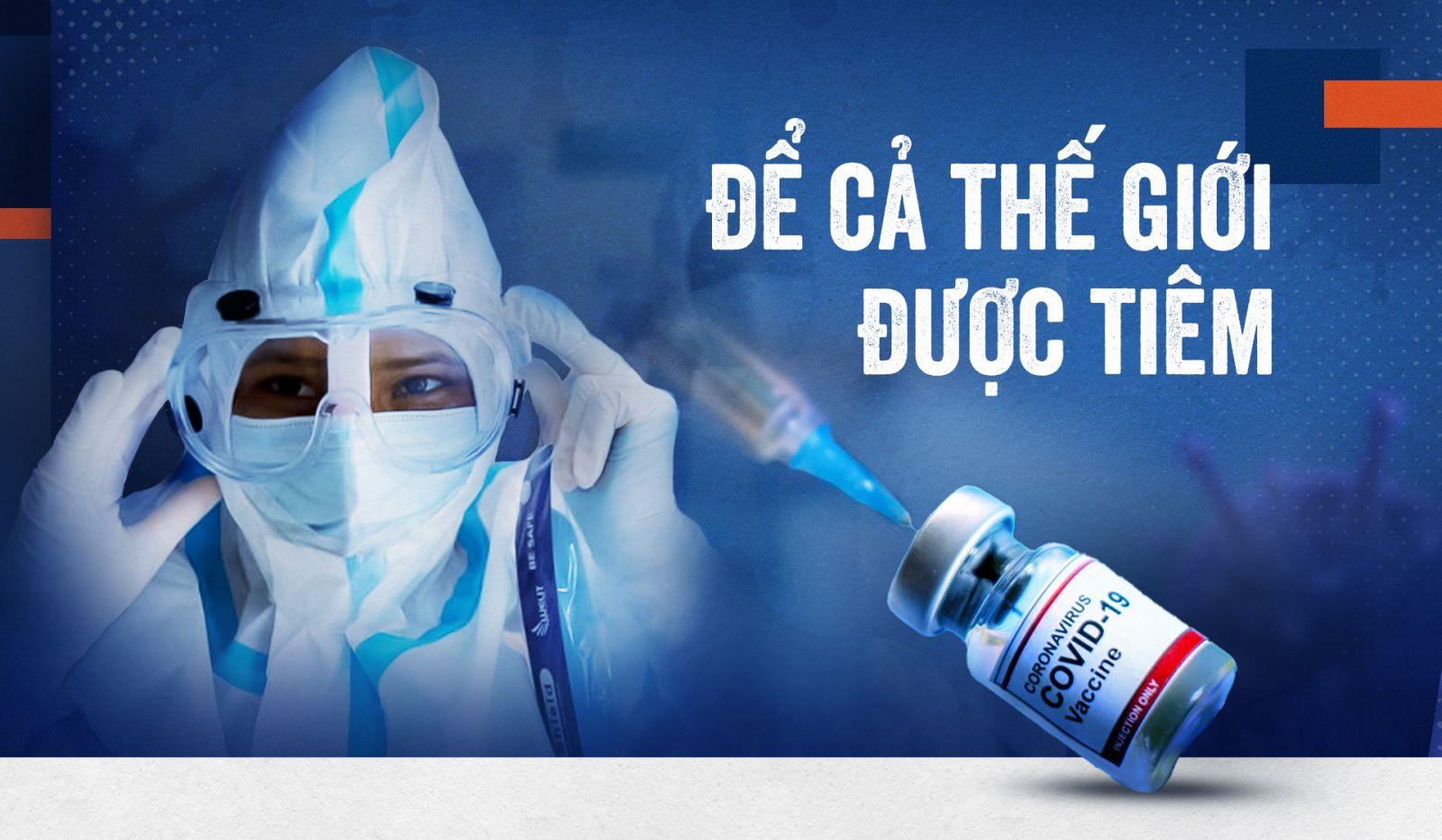 Để cả thế giới được tiêm vaccine
