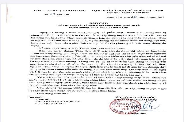 Báo cáo của Công ty CP Việt Thanh VnC về việc cam kết kế hoạch sửa chữa, khắc phục sự cố tuyến đường Thúy Sơn đi Thạch Lập nêu rõ nguyên nhân chính là do xe quá trọng tải đi lại nhiều