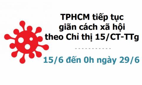 TP HCM quyết định tiếp tục giãn cách xã hội theo chỉ thị 15