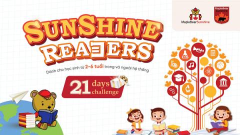 Trải nghiệm 21 ngày đọc thú vị cùng Sunshine Maple Bear qua dự án Sunshine Readers