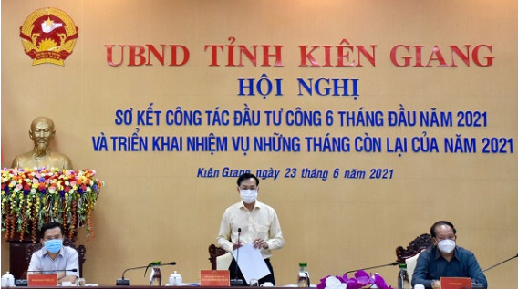 Kiên Giang: Không để xảy ra tình trạng tồn đọng vốn, tồn động hồ sơ giải quyết các thủ tục dự án đầu tư công