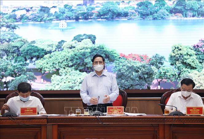 Thủ tướng Chính phủ: Hà Nội phải có kịch bản cao hơn về phòng, chống dịch Covid-19