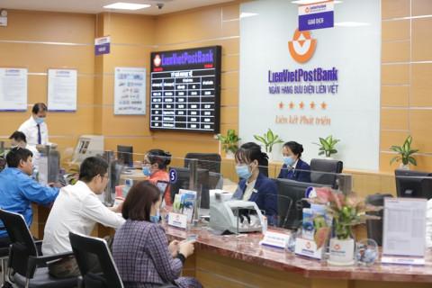LienVietPostBank công bố kết quả kinh doanh 6 tháng đầu năm 2021 đầy khả quan