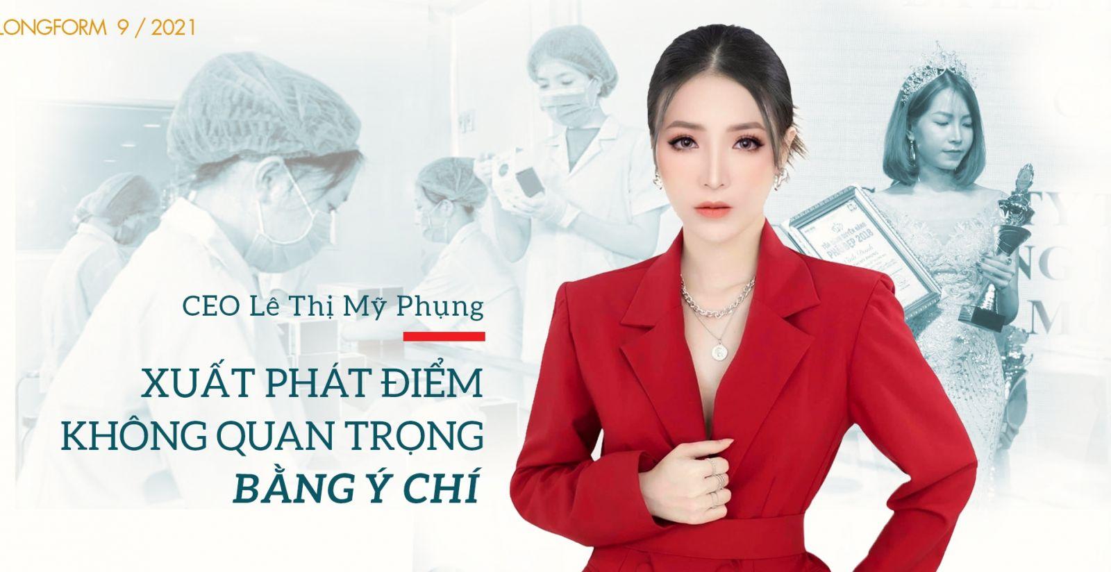CEO Lê Thị Mỹ Phụng - Xuất phát điểm không quan trọng bằng ý chí