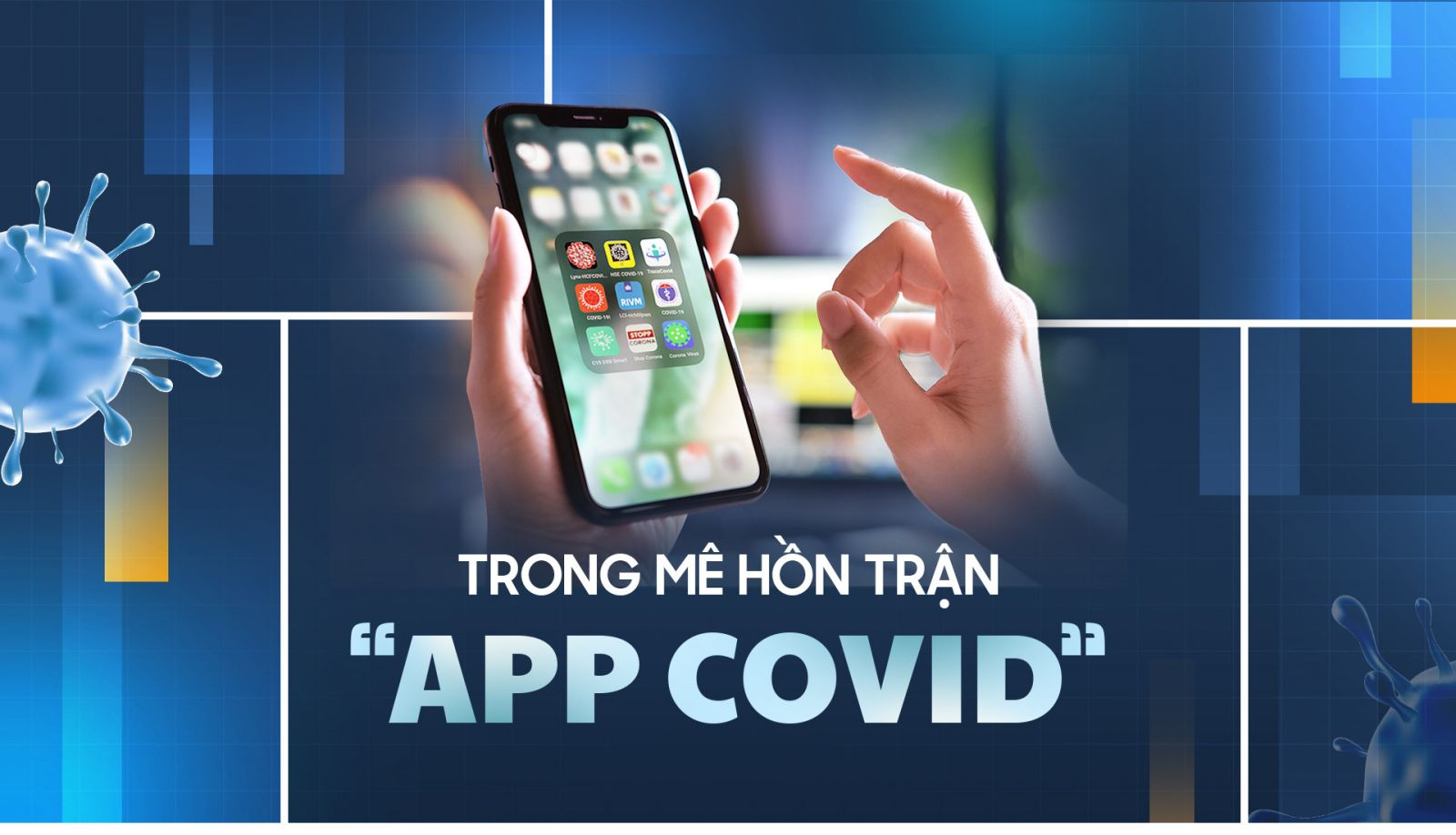 "Trong mê hồn trận ""App Covid"""