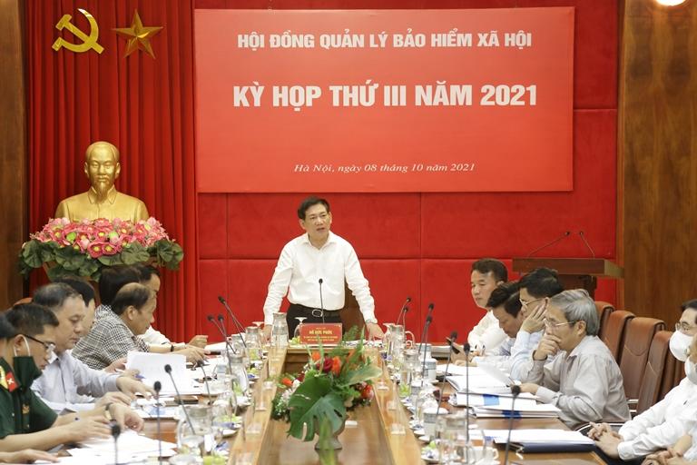 Kỳ họp lần thứ III năm 2021 Hội đồng quản lý BHXH Việt Nam: Định hướng, quyết nghị nhiều vấn đề quan trọng